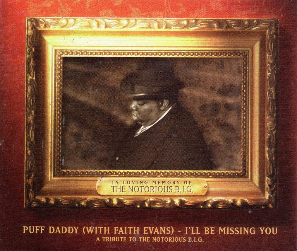 Puff Daddy and Faith Evans I'll Be Missing You