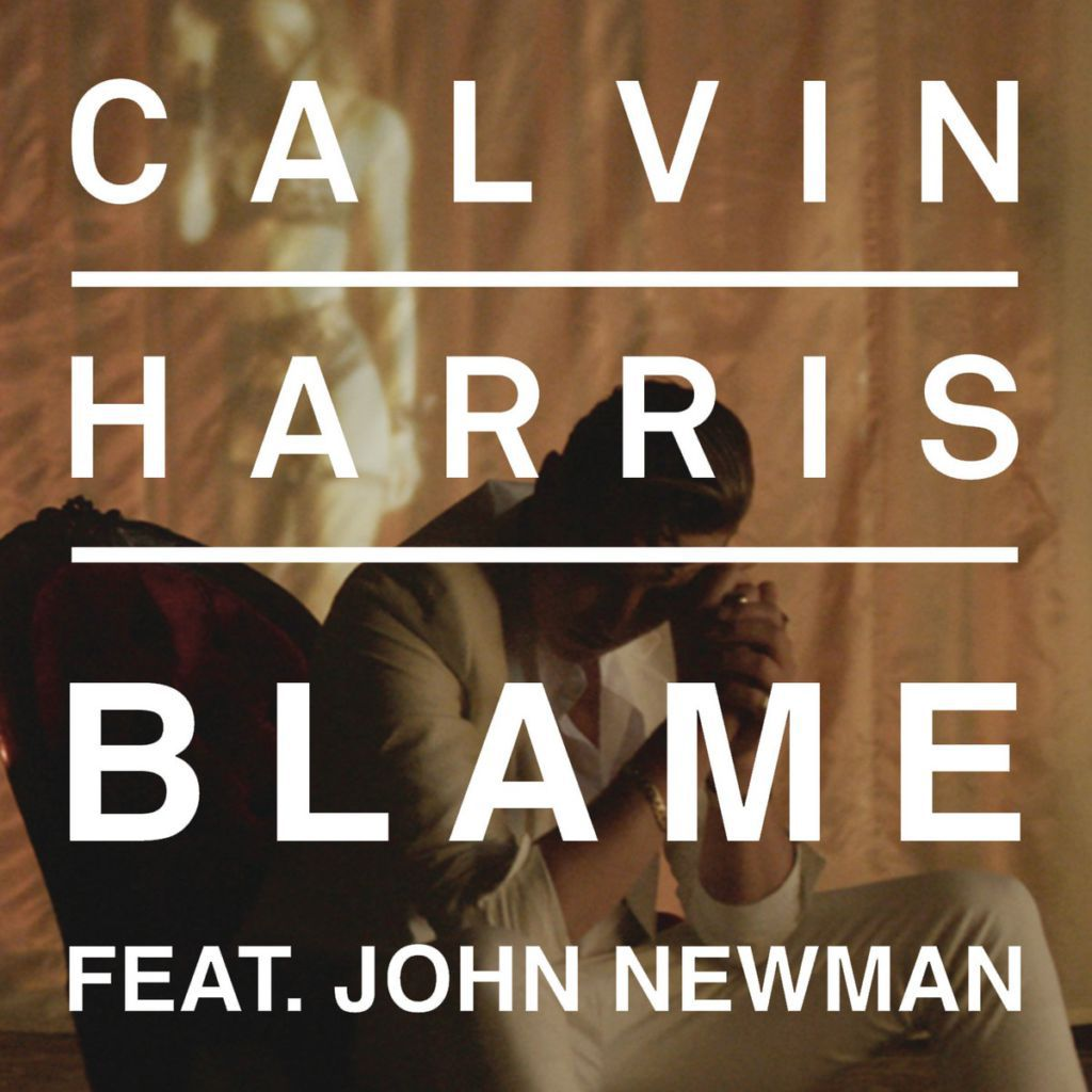 Calvin Harris John Newman Blame