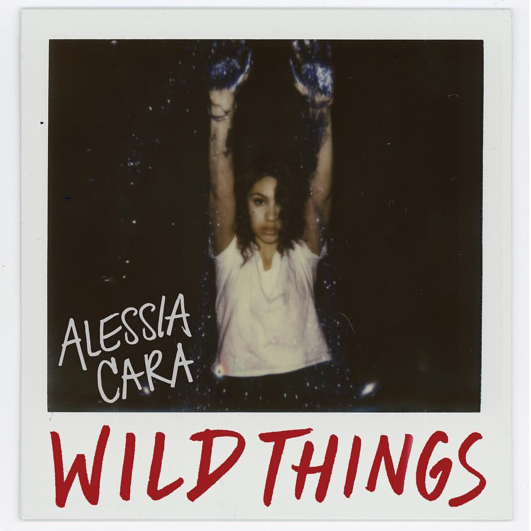 Alessia Cara Wild Things