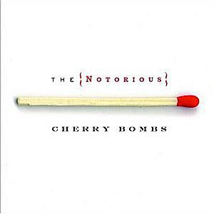 the notorious cherry bombs album cover