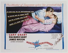 A poster for Alfred Hitchcock's 1959 thriller film 'North by Northwest' starring Cary Grant and Eva Marie Saint.