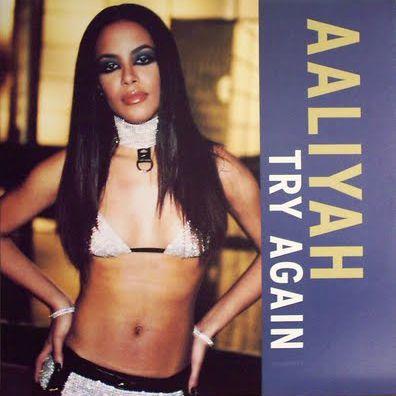 "Aaliyah - ""Try Again"""