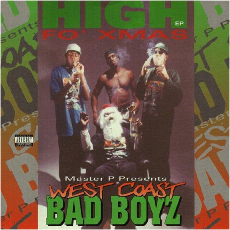 West Coast Bad Boyz High Fo Christmas