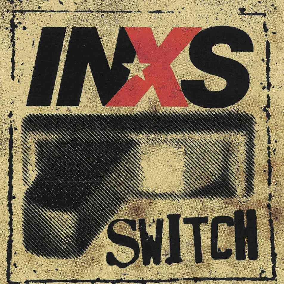 INXS - 'Switch'