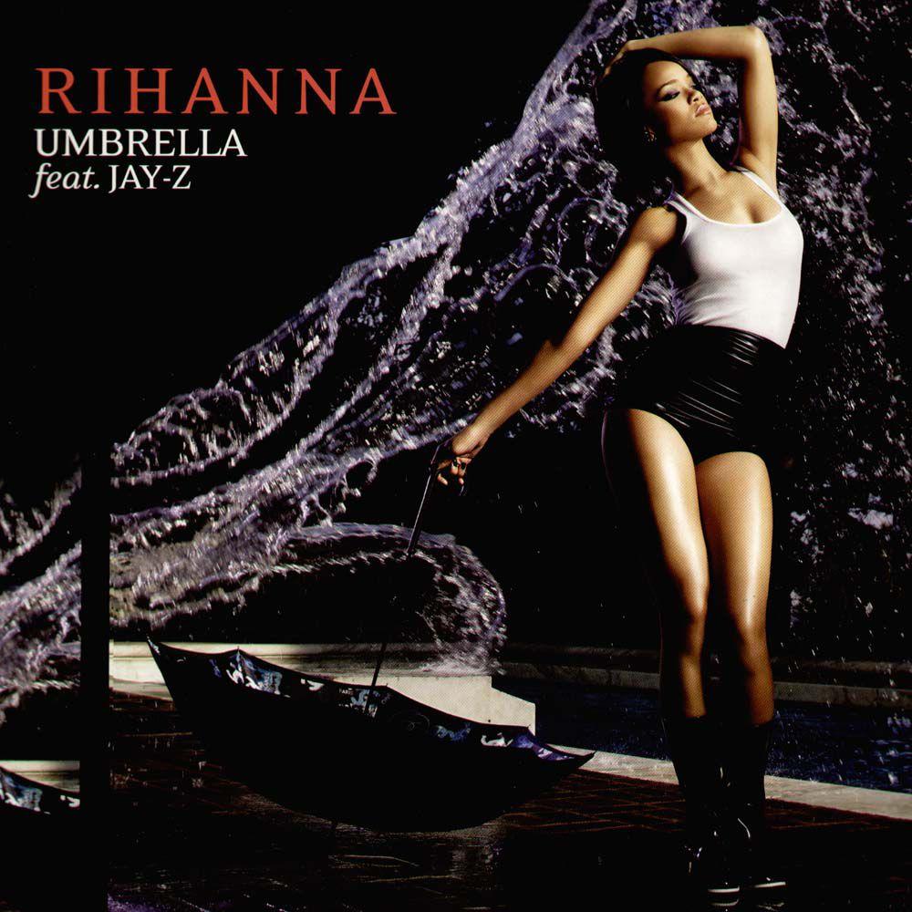 Rihanna featuring Jay-Z - Umbrella