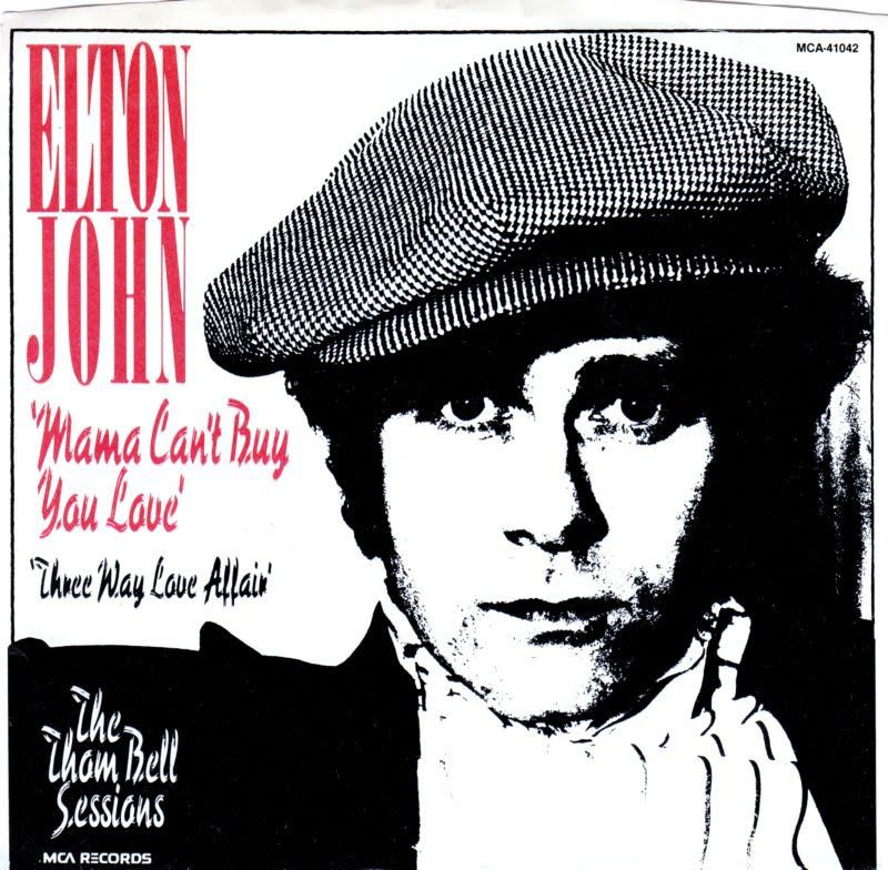 Elton John Mama Can't Buy You Love