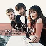 "Lady Antebellum - ""Just a Kiss"""