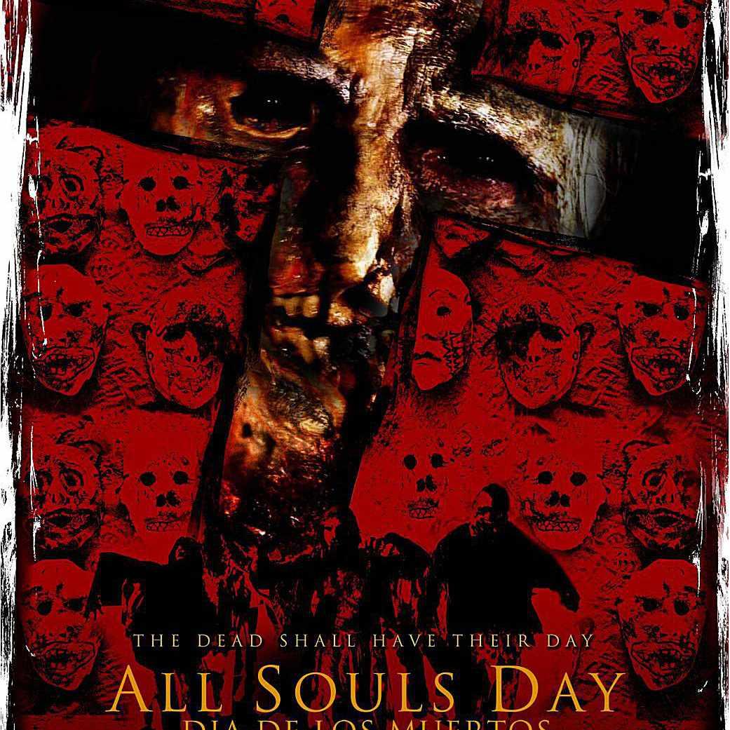 All Souls Day: Dia de los Muertos - holiday horror movies