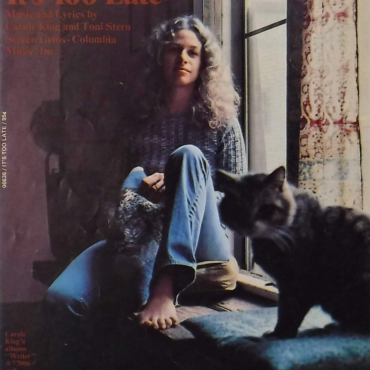 "Carole King ""It's Too Late"" album art."