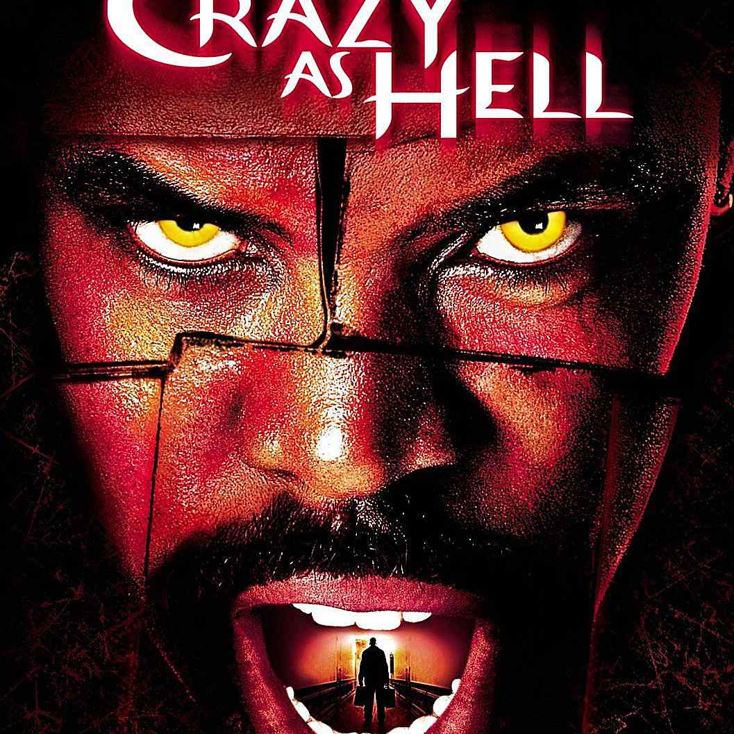 Crazy as Hell African-American horror movie