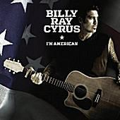 I'm American - Billy Ray Cyrus album cover
