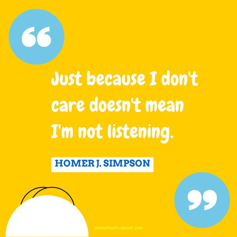 Homer Simpson quote about listening