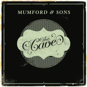 """Mumford and Sons - """"The Cave"""""""