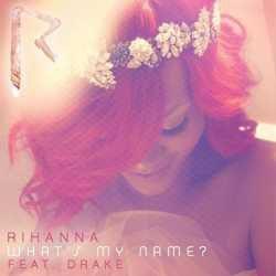 Rihanna and Drake - What's My Name