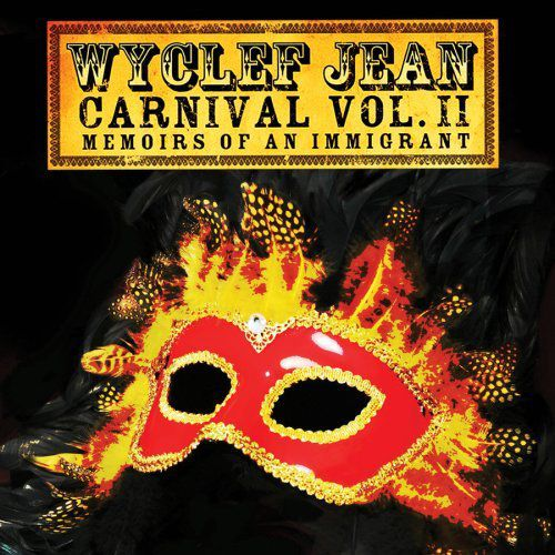 Wyclef Jean - The Carnival II (Memoirs of an Immigrant)