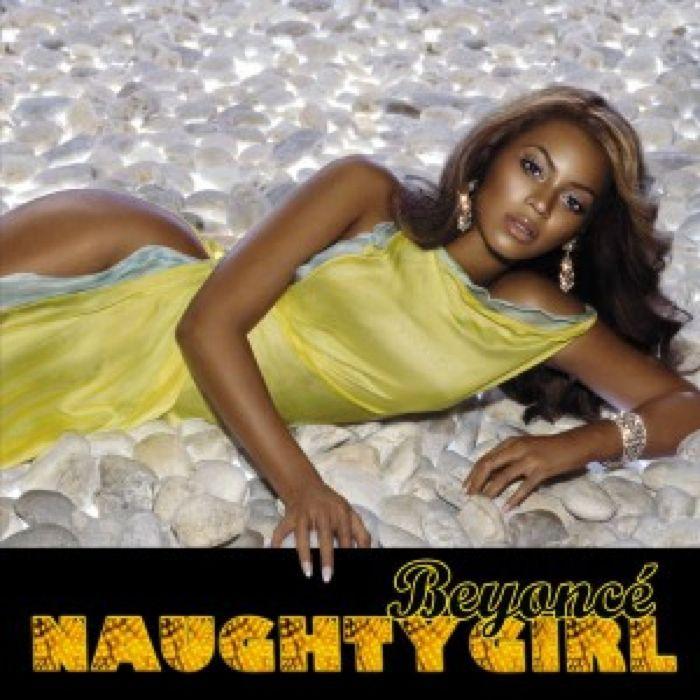 Beyonce - 'Naughty Girl'