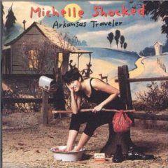 Michelle Shocked - 'Arkansas Traveler'