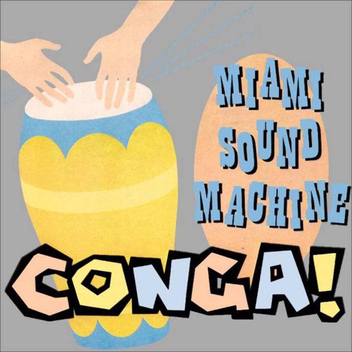 "Miami Sound Machine - ""Conga"""