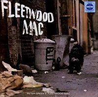 "Fleetwood Mac's ""Peter Green's Fleetwood Mac"" album"