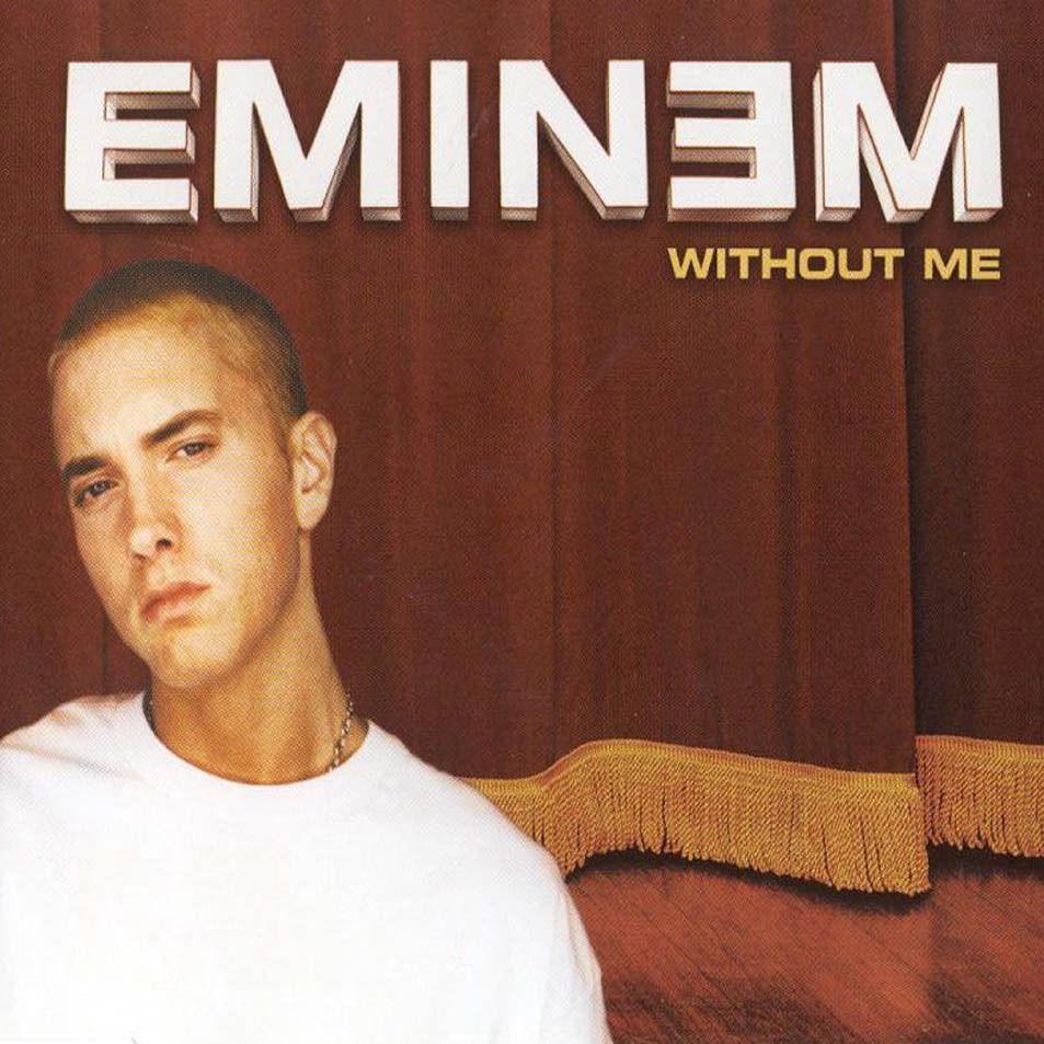 Eminem Without Me