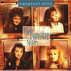 The Forester Sisters - 'Greatest Hits'