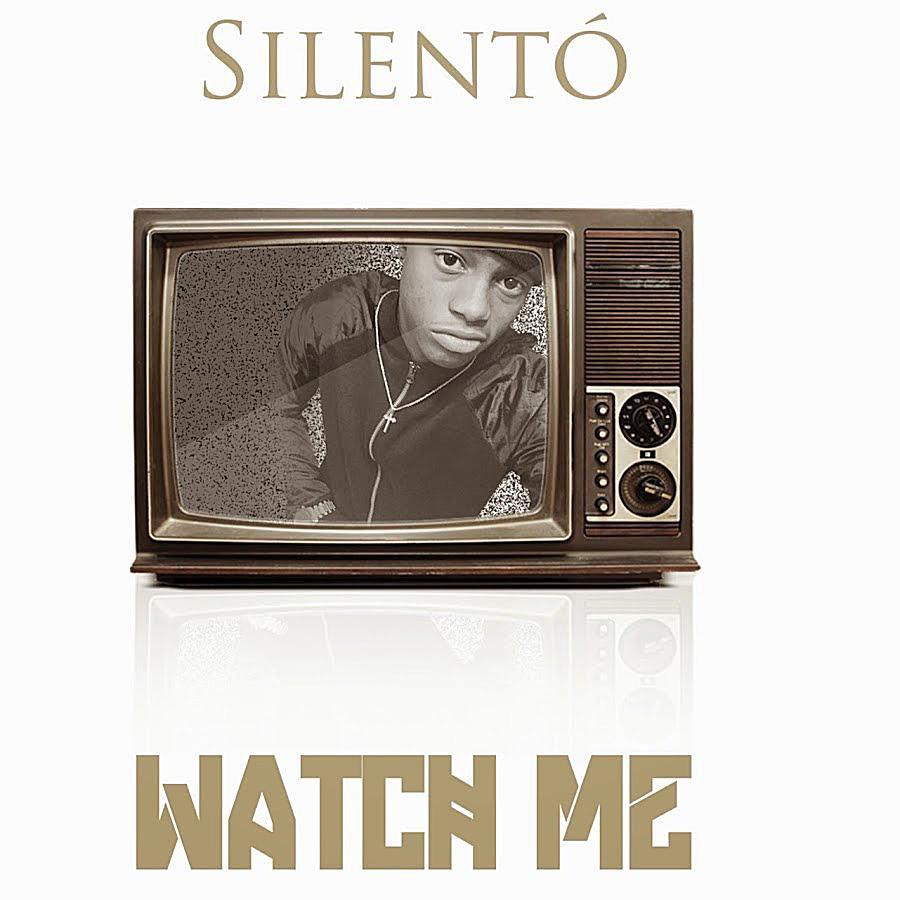 Silento Watch Me
