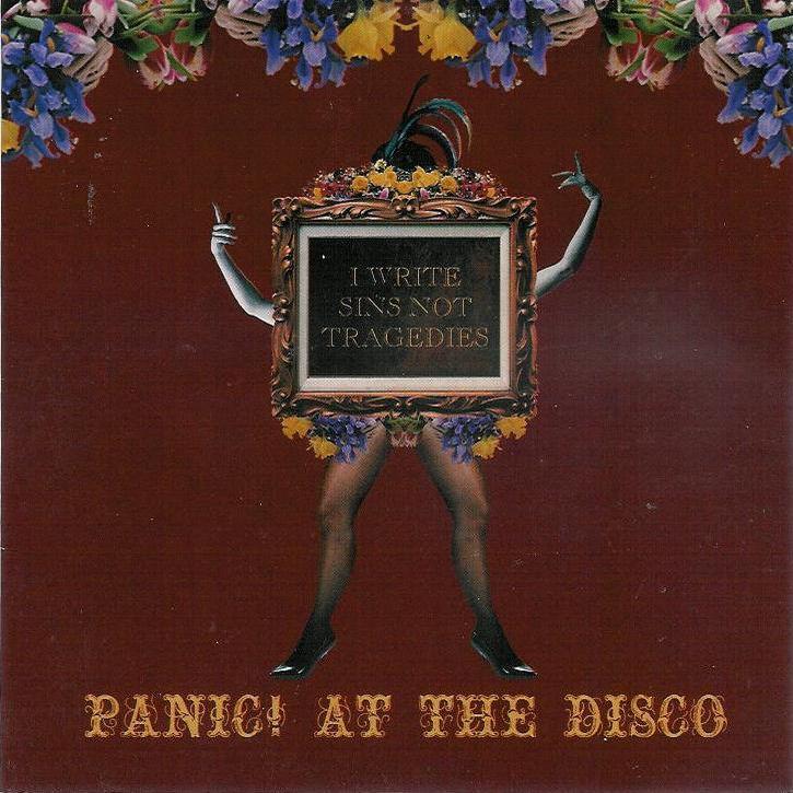 Panic! At the Disco I Write Sins Not Tragedies