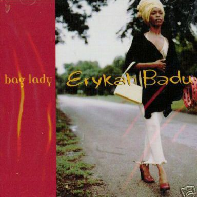 """Erykah Badu - """"Bag Lady"""""""