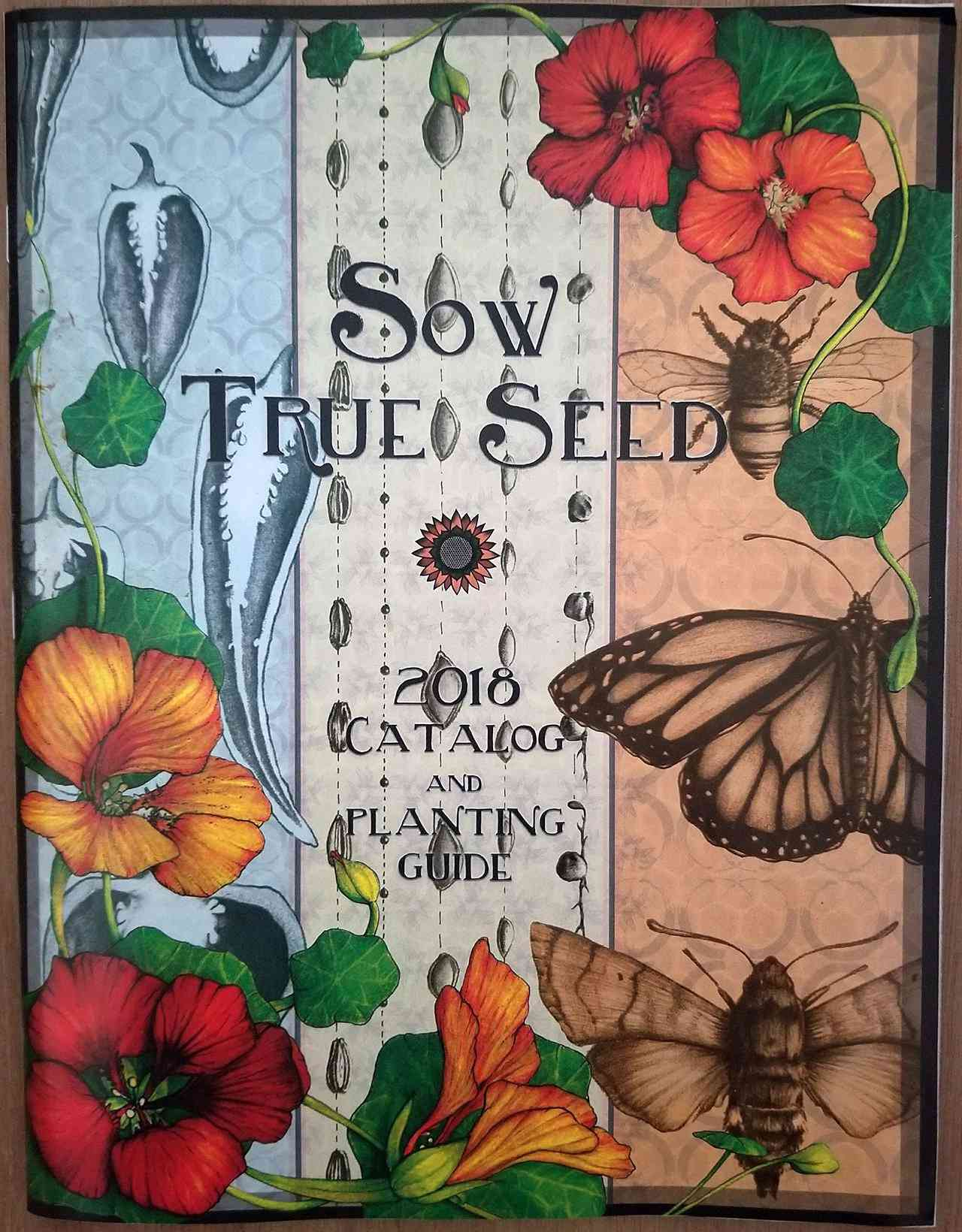 The 2018 Sow True Seed catalog and planting guide