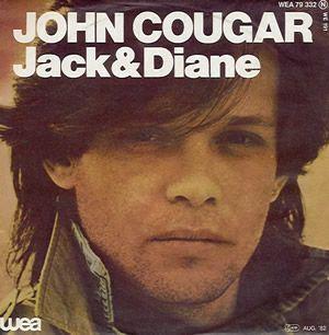 """John Cougar - """"Jack & Diane"""""""