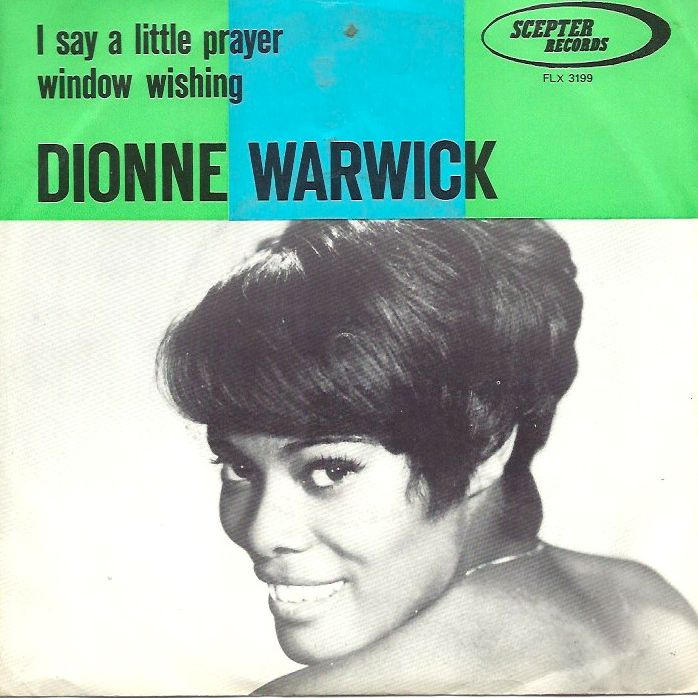 Dionne Warwick I Say a Little Prayer
