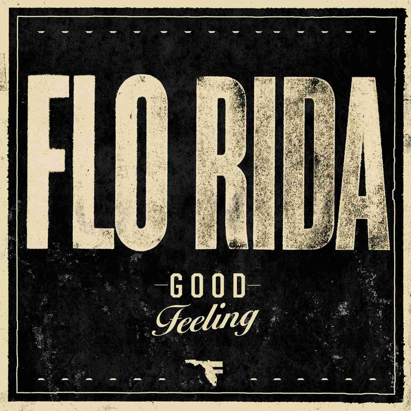 Flo Rida Good Feeling