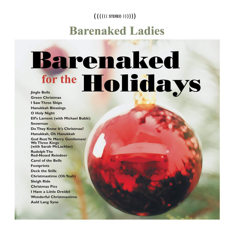 Barenaked Ladies - Barenaked For the Holidays