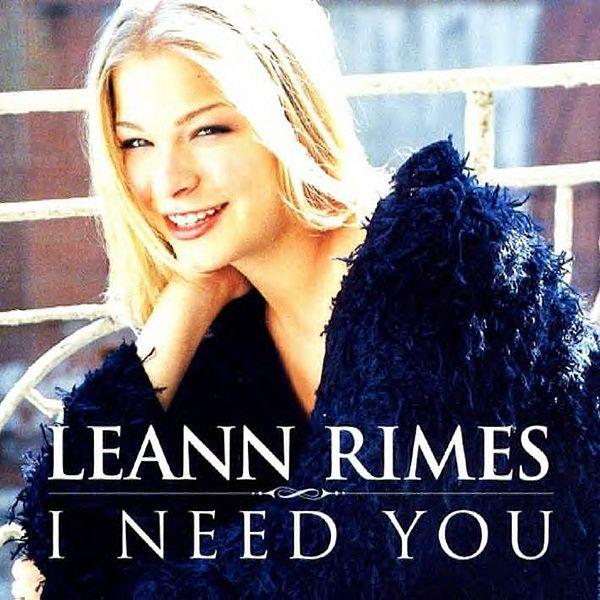 "LeAnn Rimes - ""I Need You"""