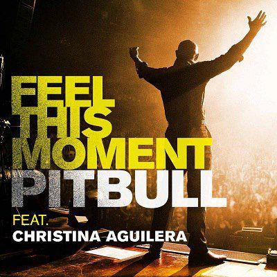 "Pitbull - ""Feel This Moment"" featuring Christina Aguilera"