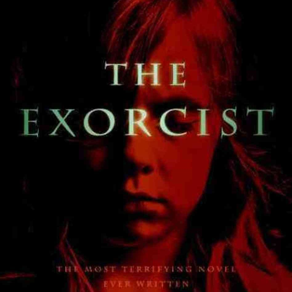 The Exorcist, by William Peter Blatty