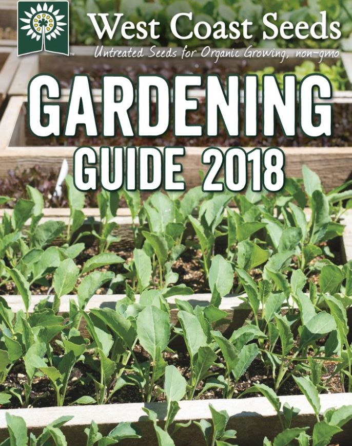 The 2018 West Coast Seeds gardening guide
