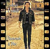 Rodney Crowell - 'Diamonds and Dirt'