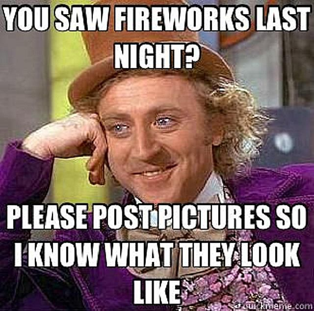 A Willy Wonka meme about posting photos of fireworks