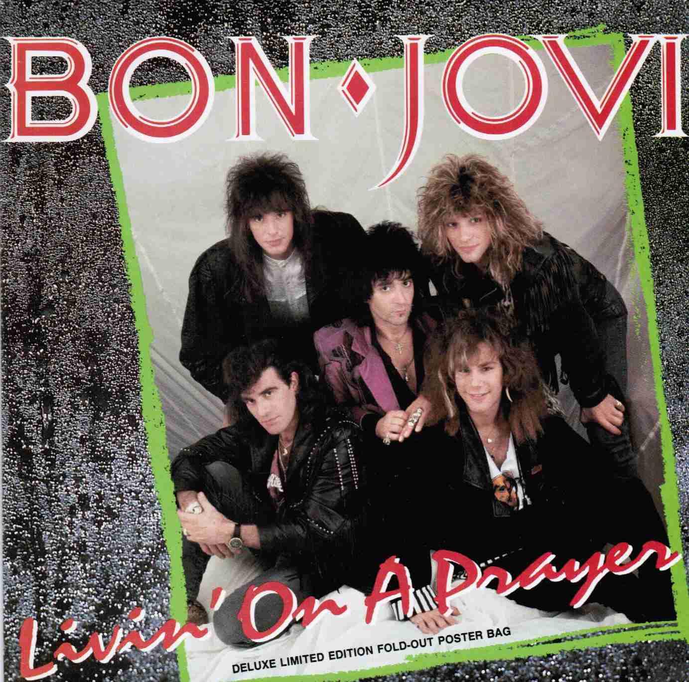 "Bon Jovi - ""Livin' On a Prayer"""