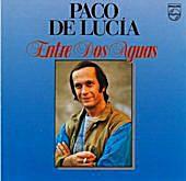 Album Cover for Paco de Lucía: 'Entre dos Aguas'