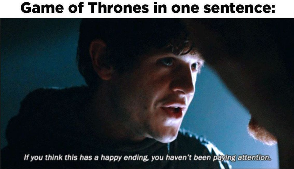 Ramsey Bolton happy ending you haven't been paying attention meme