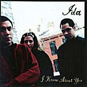 Ida 'I Know About You'