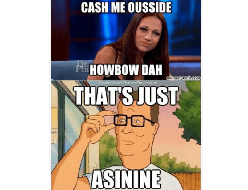 King of the Hill 'cash me outside' meme