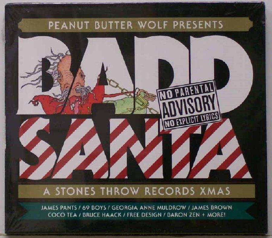 Peanut Butter Wolf Presents Badd Santa