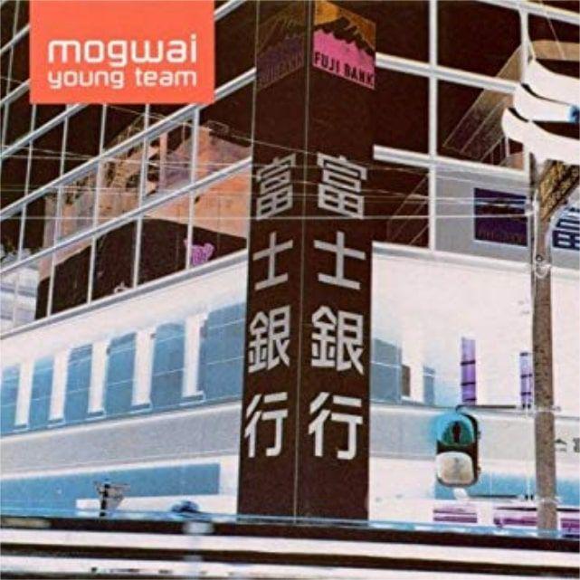 Mogwai 'Mogwai Young Team' (1997)