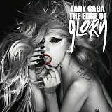 "Lady Gaga - ""The Edge Of Glory"""