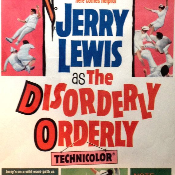 """""""The Disorderly Orderly"""""""