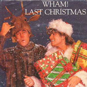 "Wham! - ""Last Christmas"""