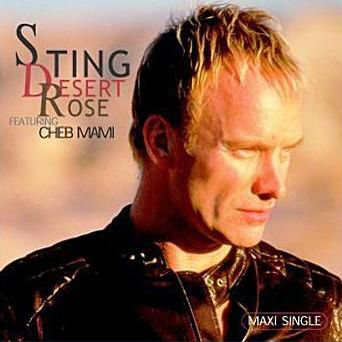 "Sting featuring Cheb Mami - ""Desert Rose"""